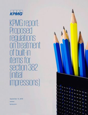 KPMG report: Proposed regulations on treatment of built-in items for section 382 (initial impressions)